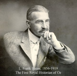 L. Frank Baum, the Royal Historian of Oz